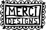 MERCI DESIGNS